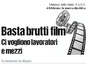 Ministero della salute. 4 febbraio la nuova direttiva al SASN. Basta brutti film. Ci vogliono assunzioni e risorse.